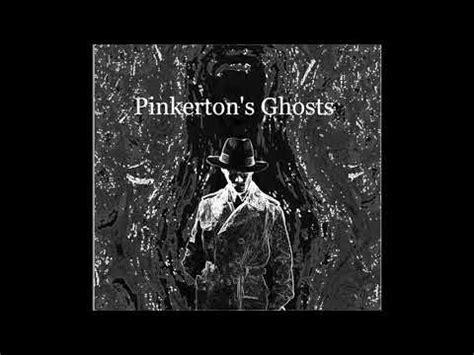 SUPERVERSIVE: Pinkerton's Ghosts are Here - castaliahouse.com