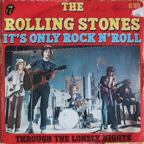 It' s only rock n' roll / through the lonely nights.france ...