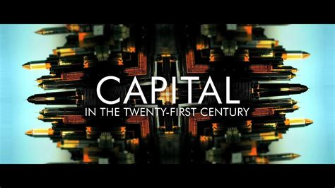 Capital in the 21st Century - Official Trailer - YouTube