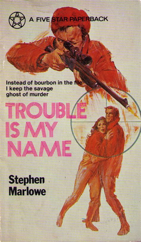 Pulp Friday: Trouble Is My Name by Stephen Marlowe | Pulp Curry