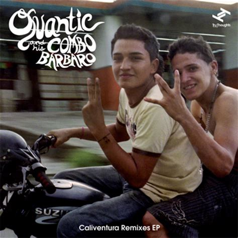 Quantic and his Combo Bárbaro – Un Canto A Mi Tierra (Cut ...