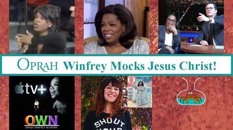Oprah Winfrey mocks Jesus Christ! - YouTube