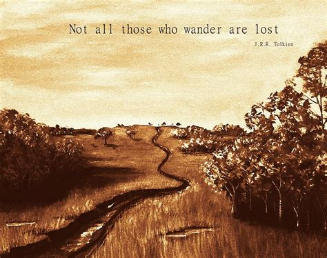 Not All Those Who Wander Are Lost | pourmoietpourvous