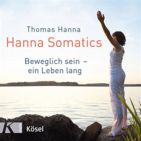Somatics by Thomas Hanna - AbeBooks