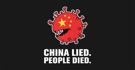 China Lied People Died Pro Trump 2020 - China Lied People Died Pro Trump 2020 - Phone Case ...
