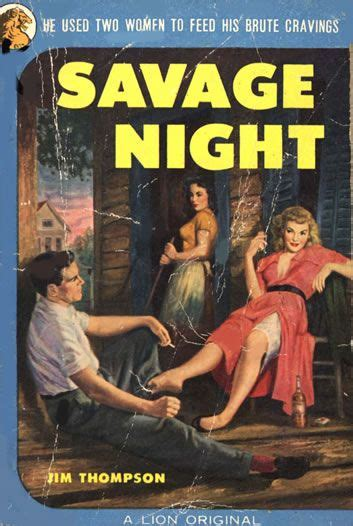 A reading from the Noir Bible, according to Jim Thompson: 'Savage Night'   Paperback book covers ...