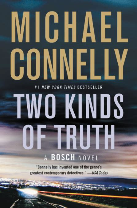 Two Kinds of Truth by Michael Connelly | Hachette Book Group