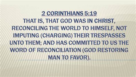 2 Corinthians 5:19 - Reconciled in Christ