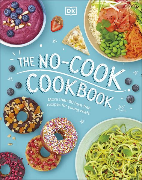 The No-Cook Cookbook by DK - Penguin Books New Zealand