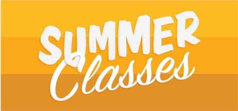 Yellow banner with white letters , reads Summer Classes