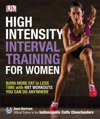 High-intensity-interval-training-for-women-:-burn-more-fat-in-less-time-with-HIIT-workouts-you-can-do-anywhere