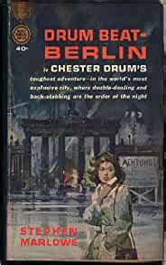 Drum Beat-Berlin (Drumbeat - Berlin): Marlowe, Stephen: Amazon.com: Books