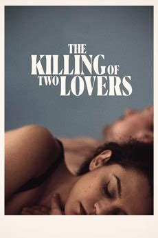 The Killing of Two Lovers (2020) directed by Robert ...