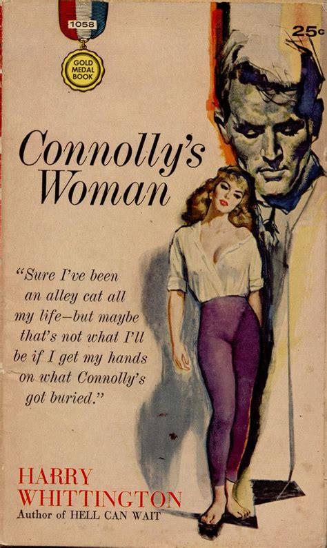 Gold Medal 1058 | 1960 PBO; Connolly's Woman by Harry Whitti… | Flickr