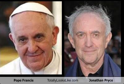 Pope Francis Totally Looks Like Jonathan Pryce - Totally ...