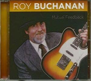 Roy Buchanan - Mutual Feedback [New CD] Manufactured On ...