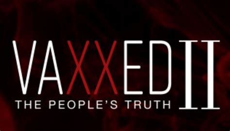 VAXXED II, The People's Truth, Coming In 2019 - Prepare ...