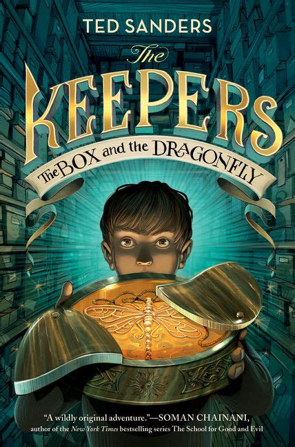 The Keepers: The Box and the Dragonfly - Ted Sanders ...