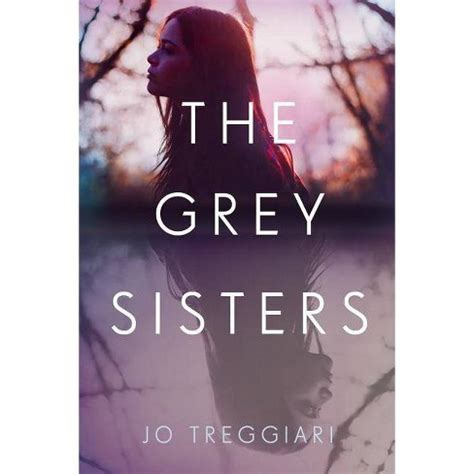 The Grey Sisters - By Jo Treggiari (Hardcover) : Target