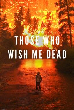 Those Who Wish Me Dead streaming VF Complet Film 2021 ...