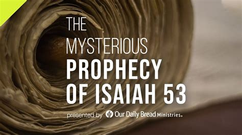 The Mysterious Prophecy of Isaiah 53 - YouTube