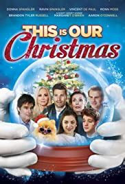 This Is Our Christmas (2018) - IMDb
