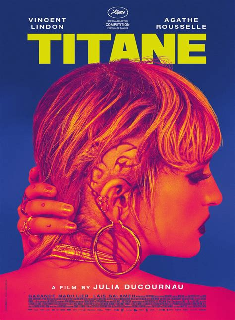 Official Poster for 'TITANE' from director Julia Ducournau ...