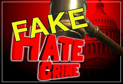 Long List of Fake Hate Hoaxes is Growing - Government Propaganda