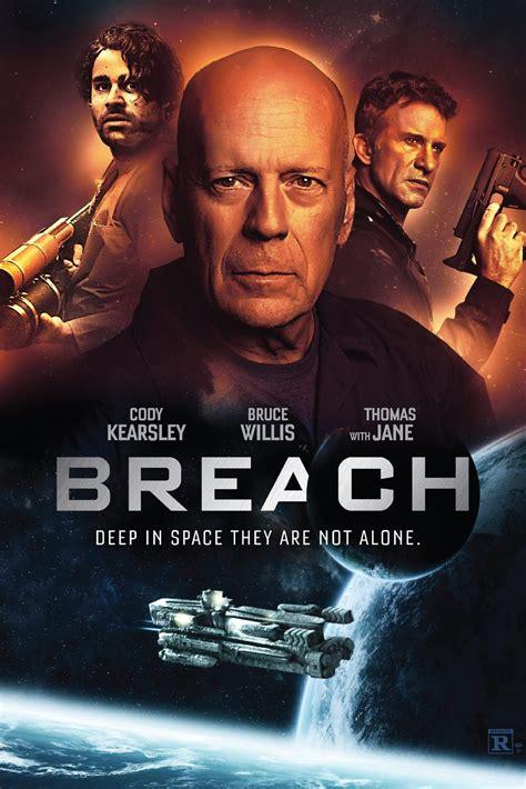 Breach (2020) -- S: Bruce Willis, Thomas Jane, Rachel ...