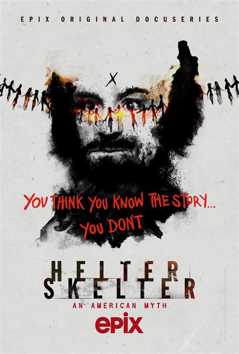 Helter Skelter: An American Myth - EPIX Press Site