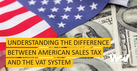 Understanding the Difference between American Sales Tax ...