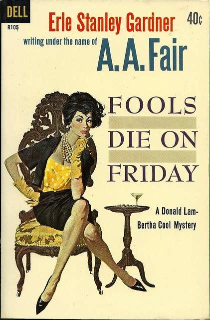 Pop Sensation: Paperback 959: Fools Die on Friday / A.A. Fair (Erle Stanley Gardner)
