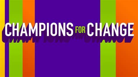 Champions for Change - CNN