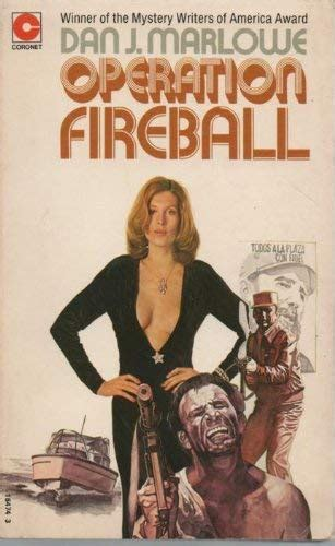 Operation Fireball (Coronet Books) by Dan J. Marlowe: Very Good Soft cover (1974) 1st Edition ...