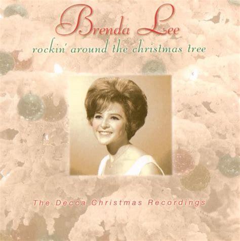Rockin' Around the Christmas Tree - Brenda Lee   Songs ...