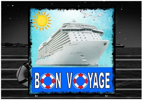 Cruise Ship Bon Voyage Sign - The Rooshty Beach