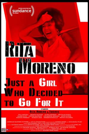 Rita Moreno: Just a Girl Who Decided to Go For It (2021 ...