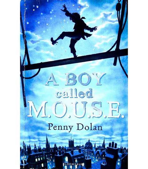 A Boy Called MOUSE | Penny Dolan | 9781408801376