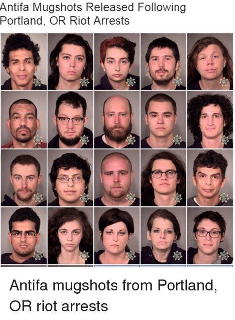 Antifa Mugshots Released Following Portland OR Riot Arrests | Riot Meme on ME.ME