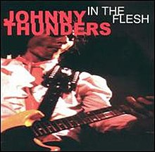 In the Flesh (Johnny Thunders album) - Wikipedia