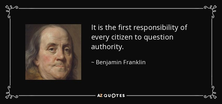 FACT CHECK: Benjamin Franklin Said to 'Question Authority'?