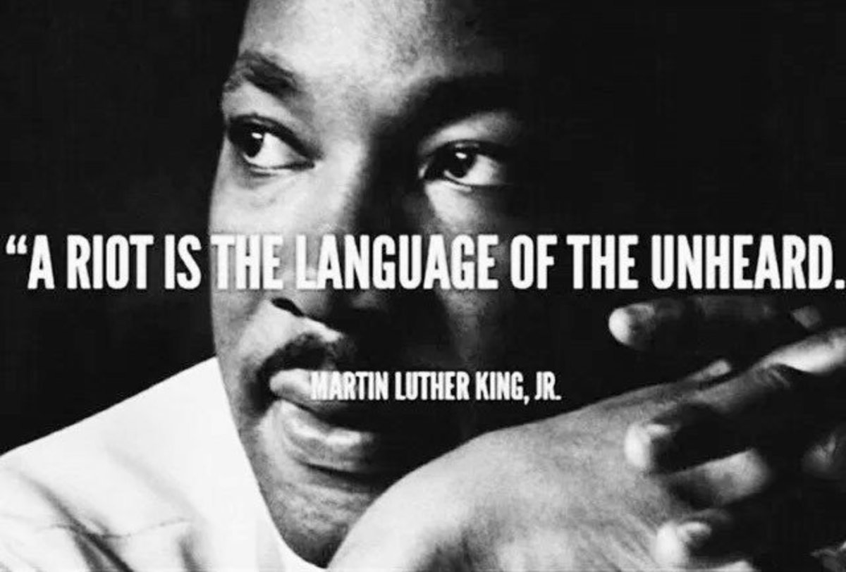 A Riot is the Voice of Grief and the Language of the ...