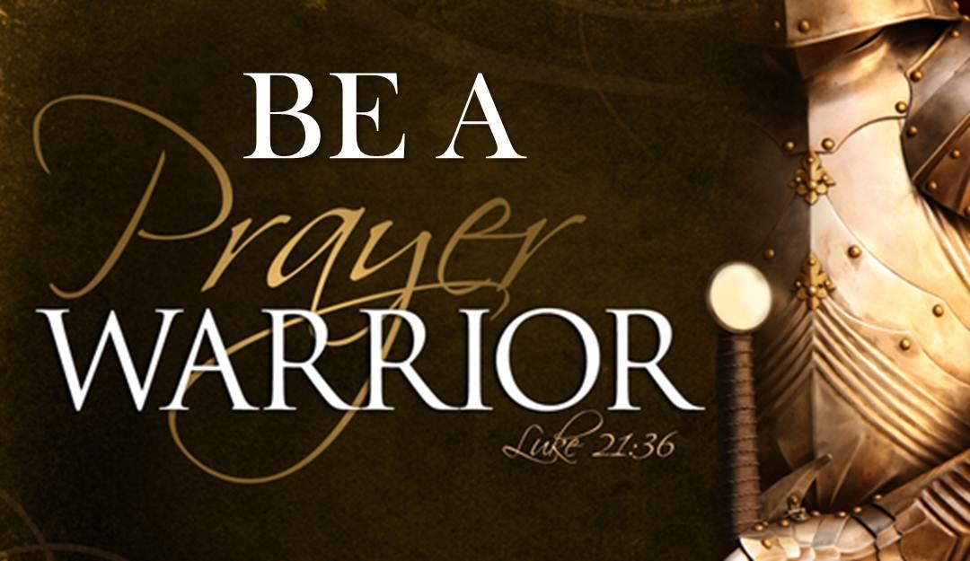 Prayer Warriors | Ponderings of a Warrior Princess