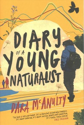 Buy Diary of a Young Naturalist: WINNER OF THE 2020 ...