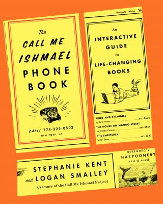 The Call Me Ishmael Phone Book: An Interactive Guide to ...