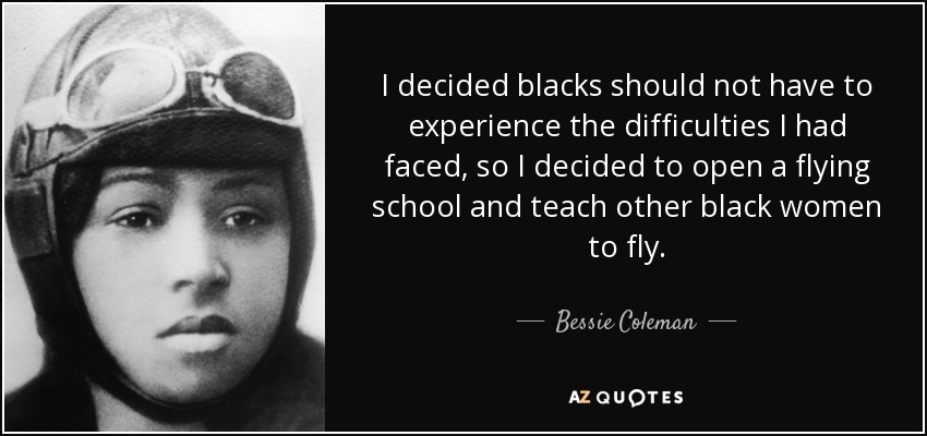 TOP 5 QUOTES BY BESSIE COLEMAN | A-Z Quotes