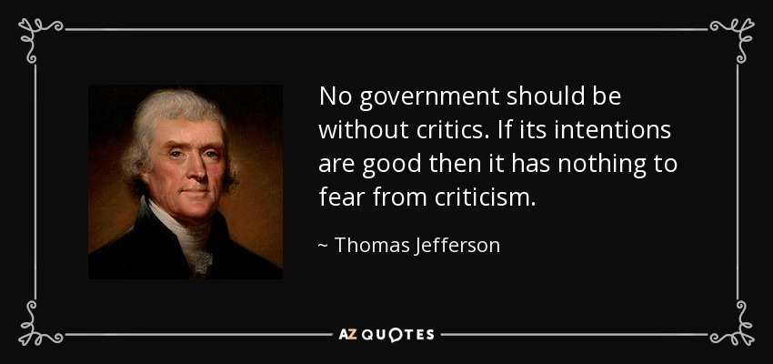 Thomas Jefferson quote: No government should be without ...