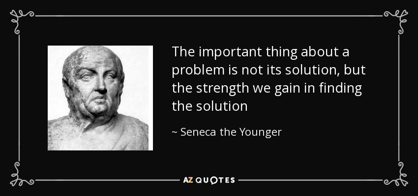 Seneca the Younger quote: The important thing about a ...