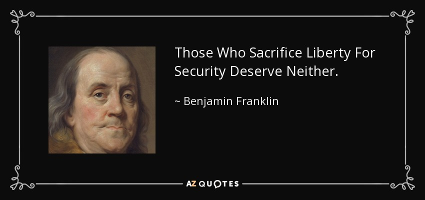 Benjamin Franklin quote: Those Who Sacrifice Liberty For ...