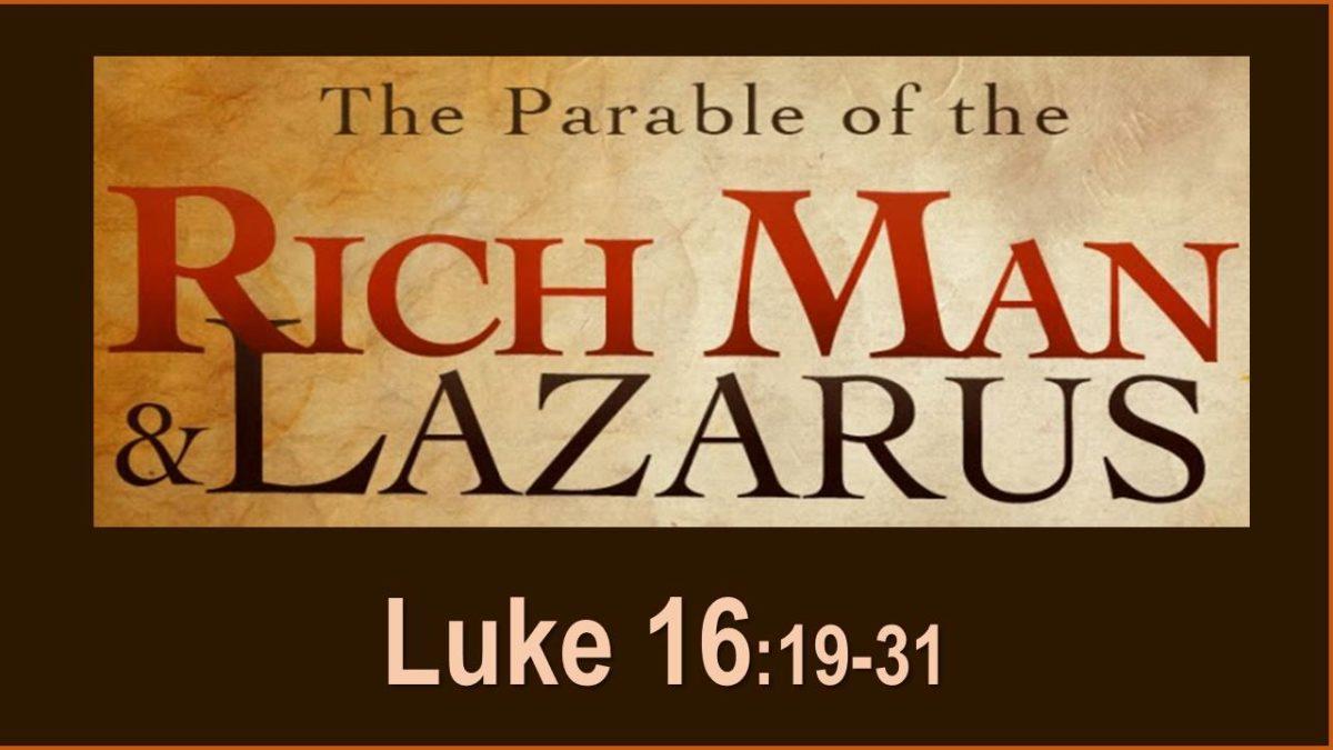 Rich Man and Lazarus: Luke 16.19-31 - bryanregier